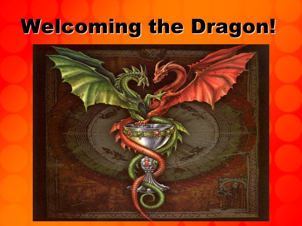 Welcoming the Dragon!