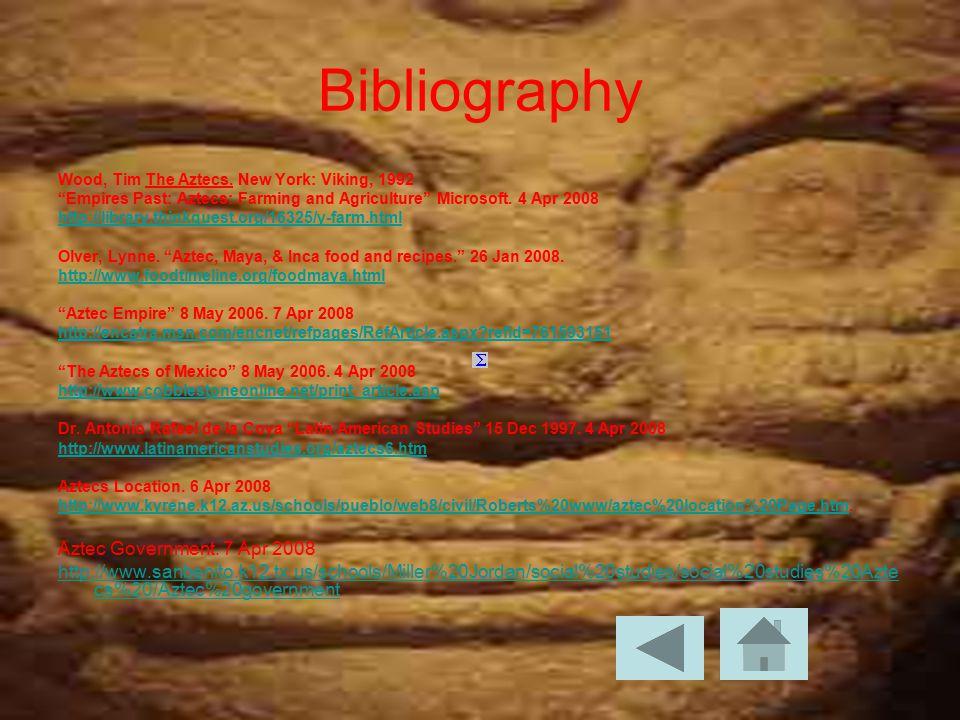 Bibliography Wood, Tim The Aztecs.