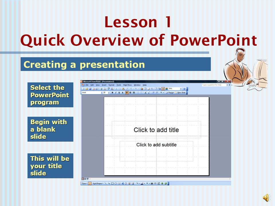 Lesson 1 Quick Overview of PowerPoint ELearning Techniques using PowerPoint