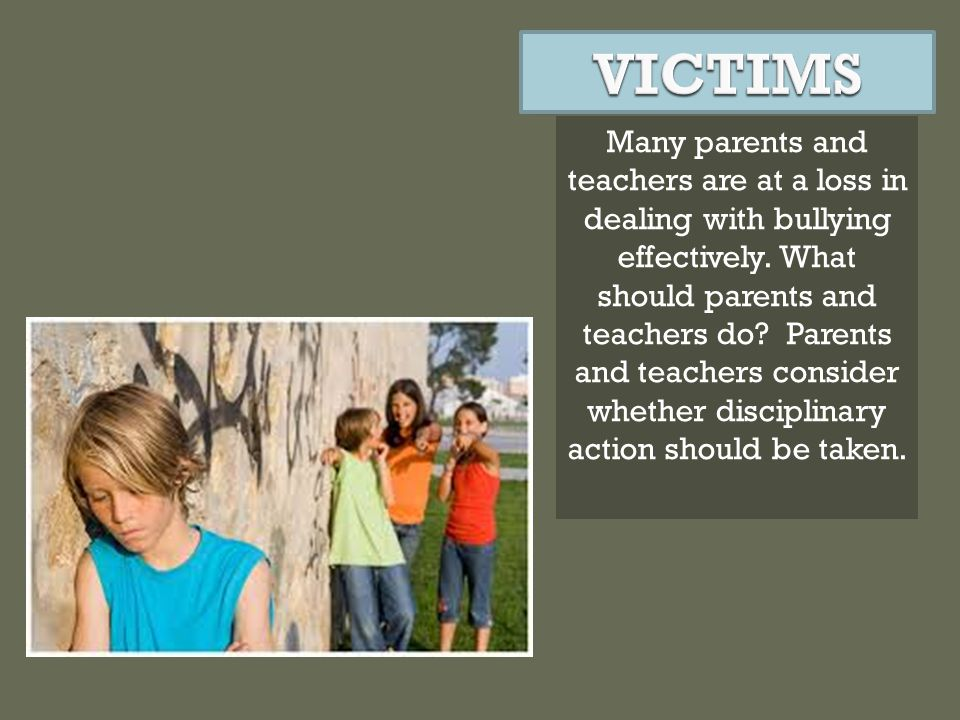Teachers, other students, and bullies participate in the event in direct or indirect form.