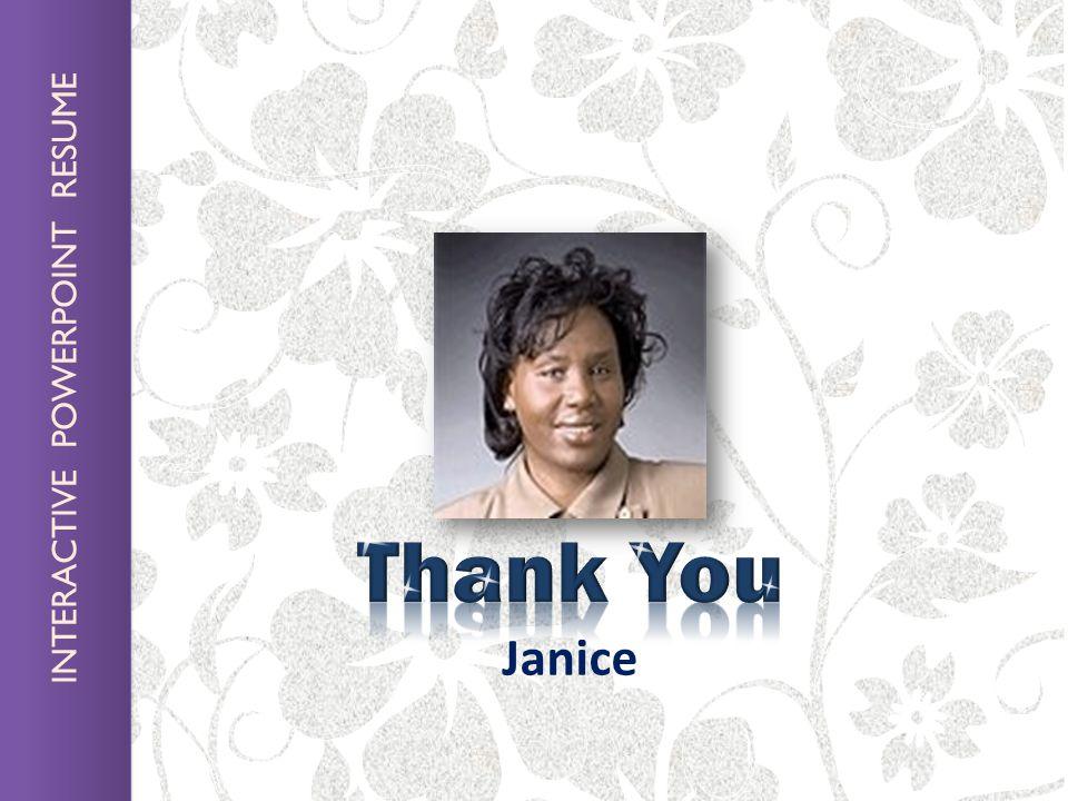 INTERACTIVE POWERPOINT RESUME Janice