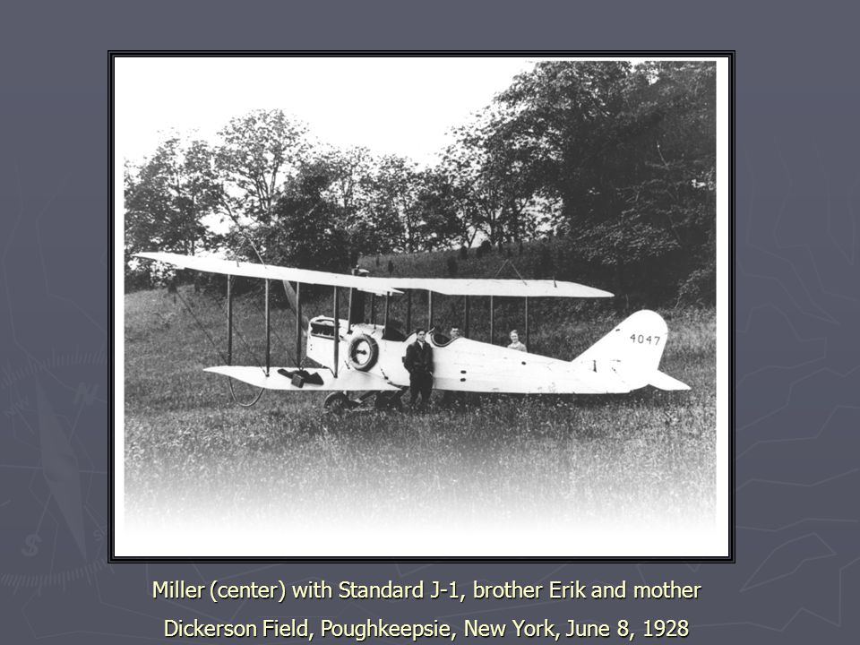 Miller (center) with Standard J-1, brother Erik and mother Dickerson Field, Poughkeepsie, New York, June 8, 1928