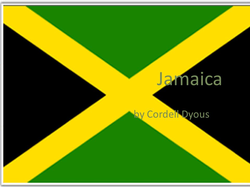 Jamaica by Cordell Dyous