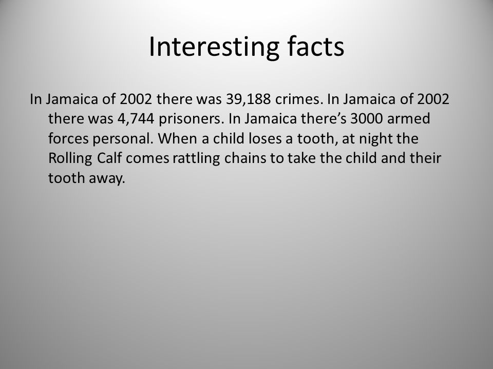 Interesting facts In Jamaica of 2002 there was 39,188 crimes.