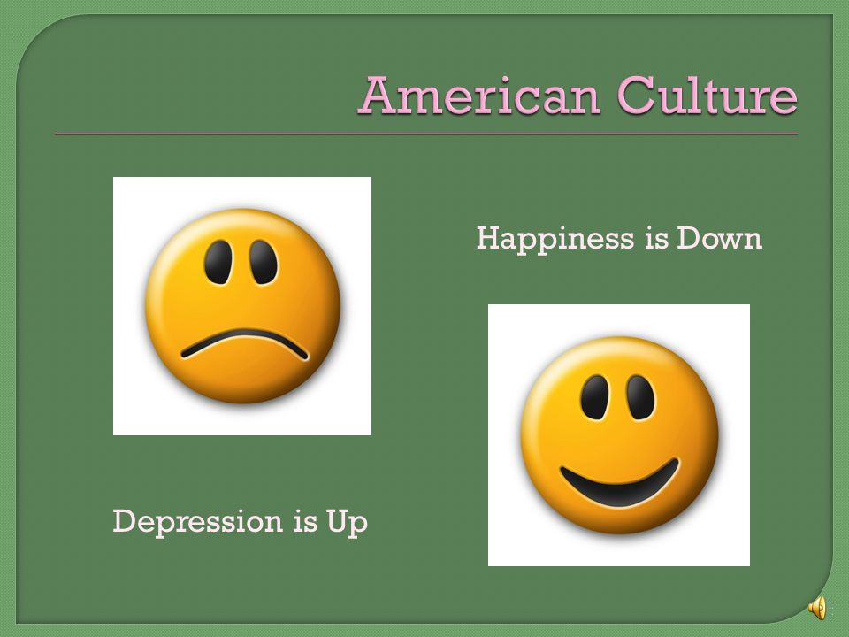 Depression is Up Happiness is Down