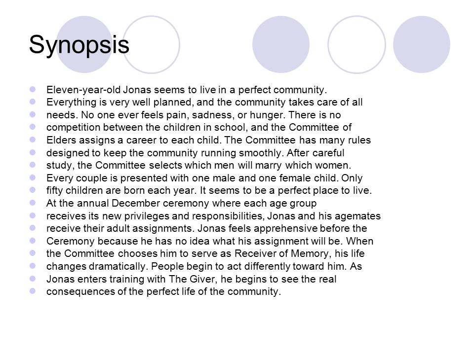 Synopsis Eleven-year-old Jonas seems to live in a perfect community.