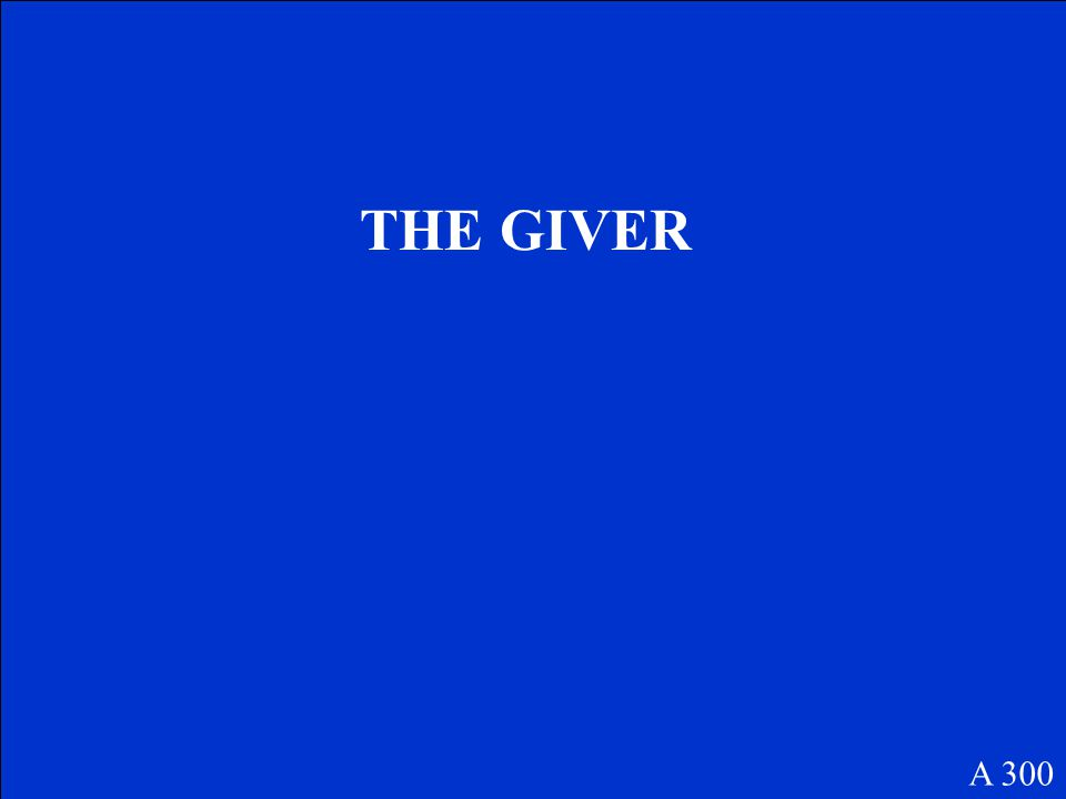 THE GIVER A 300