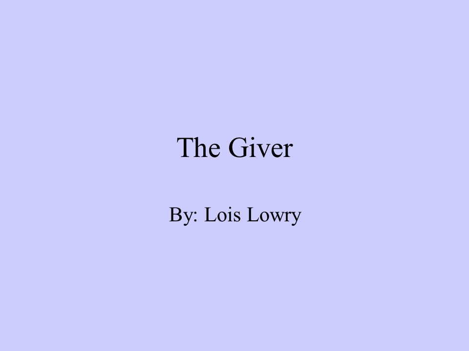 a summary of the giver by lois lowry