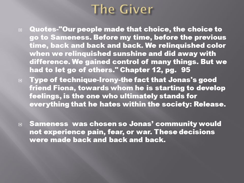 The Giver  Quote- Things could change, Gabe.Things could be different.