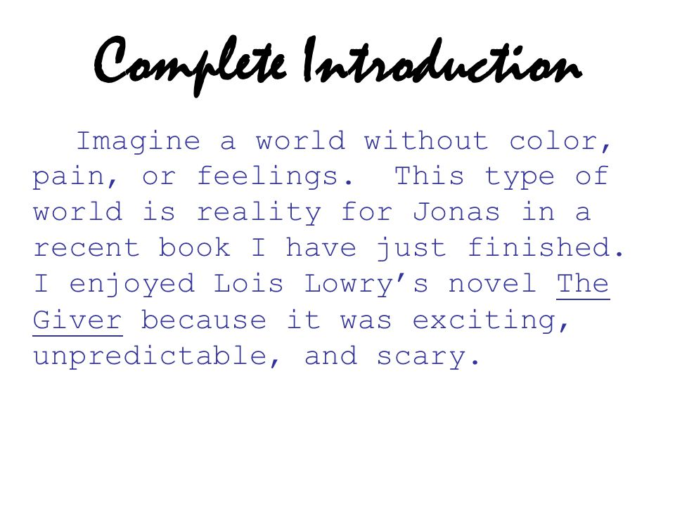 Complete Introduction Imagine a world without color, pain, or feelings.