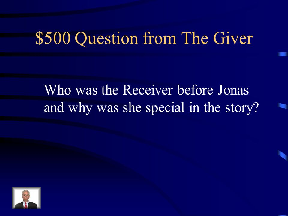$400 Answer from The Giver The Giver places his hands on Jonas' bare back.