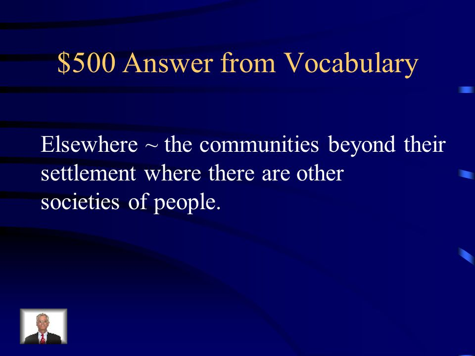 $500 Question from Vocabulary This term is the place Jonas is seeking on his mission and define what it means.
