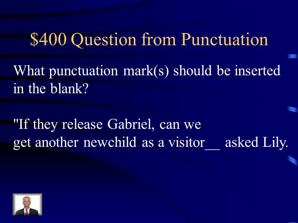$300 Answer from Punctuation Colon