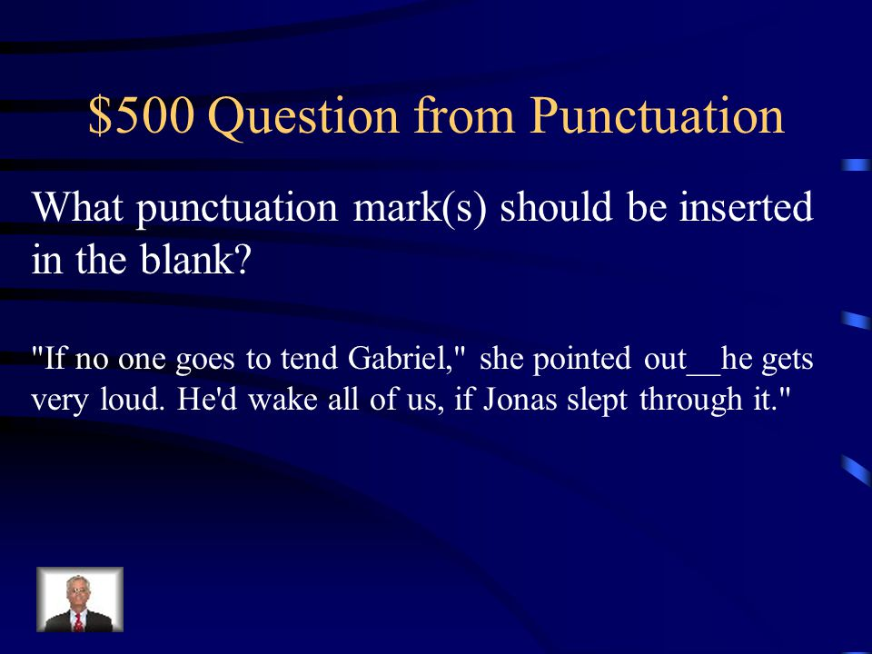 $400 Answer from Punctuation Question Mark, then Comma