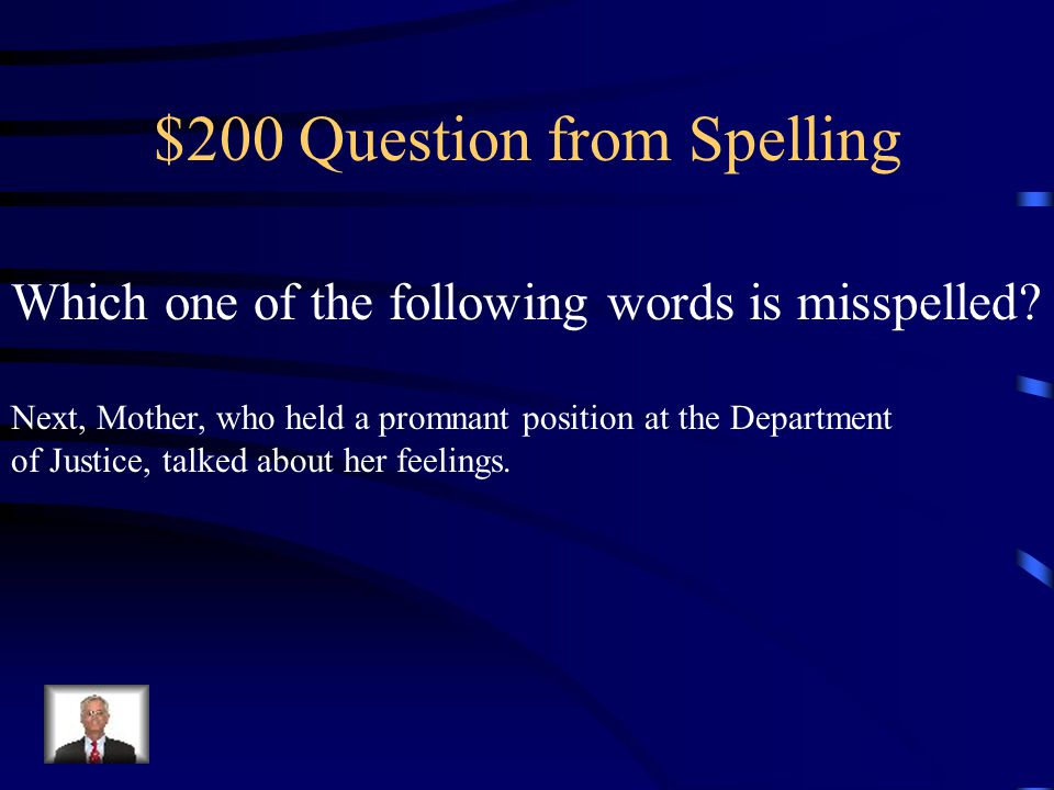 $100 Answer from Spelling Confesed should be Confessed