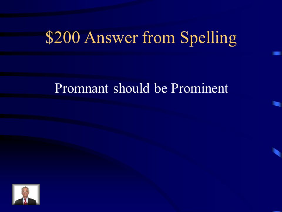 $200 Question from Spelling Which one of the following words is misspelled.