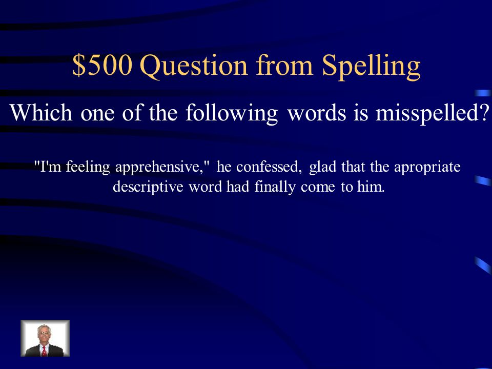 $400 Answer from Spelling Forward should be Forward