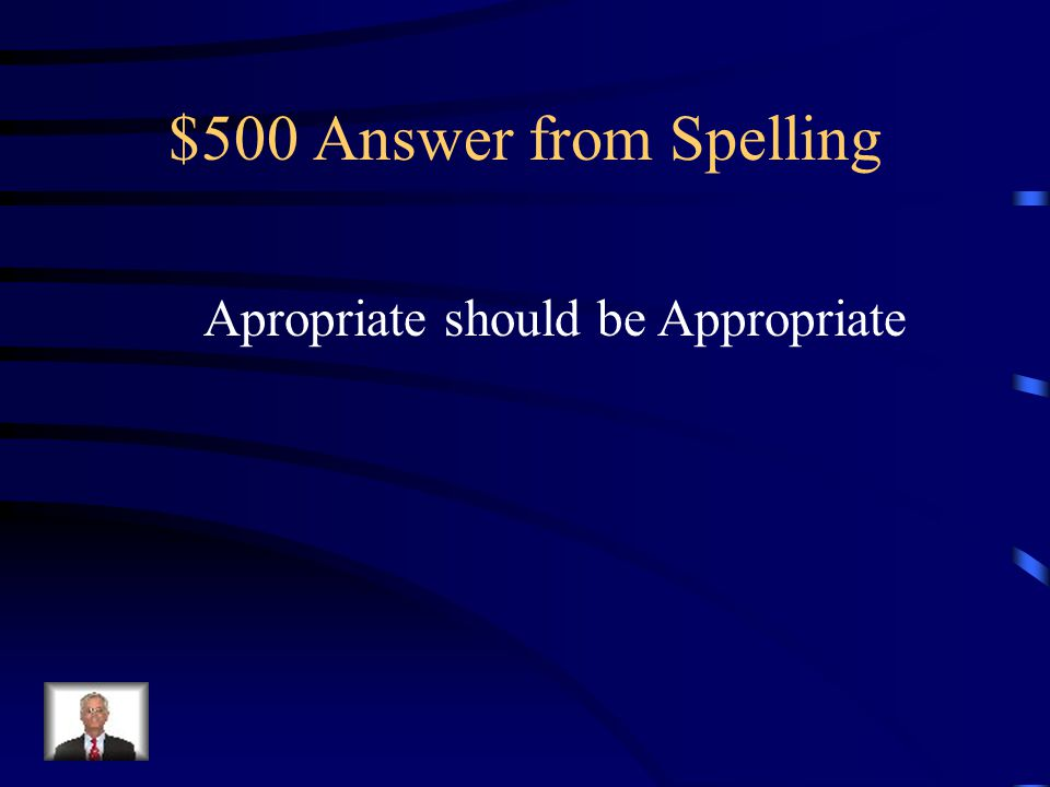 $500 Question from Spelling Which one of the following words is misspelled.