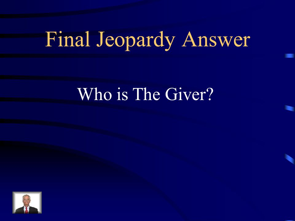 Final Jeopardy This character said, Well, there you are, Jonas. You were wondering about release.