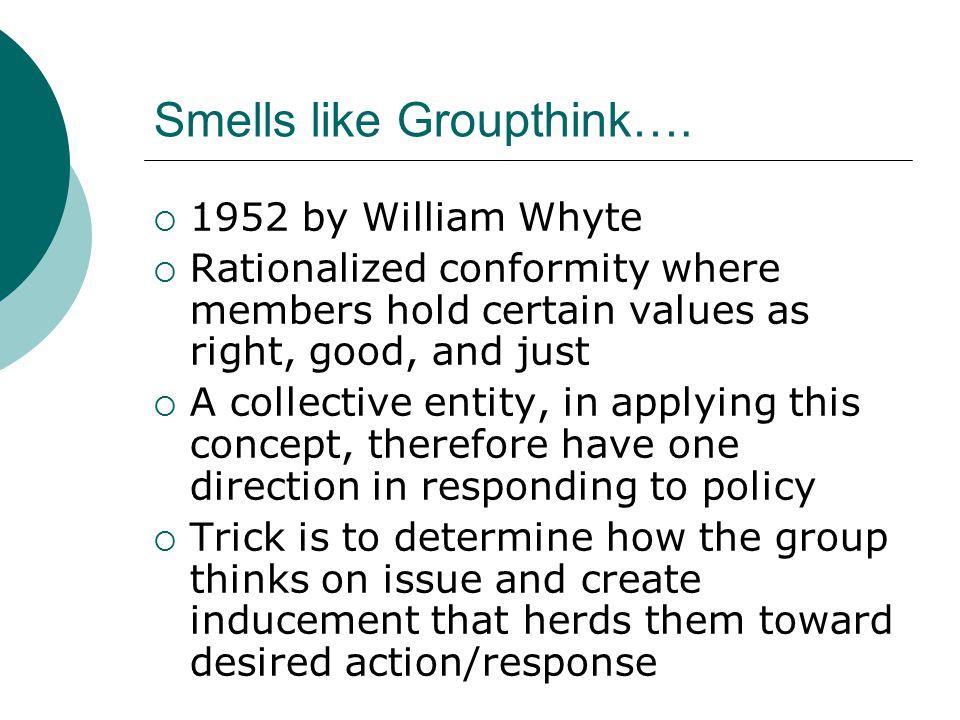 Smells like Groupthink….
