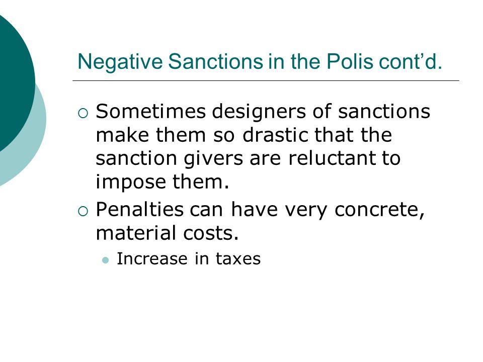 Negative Sanctions in the Polis cont'd.
