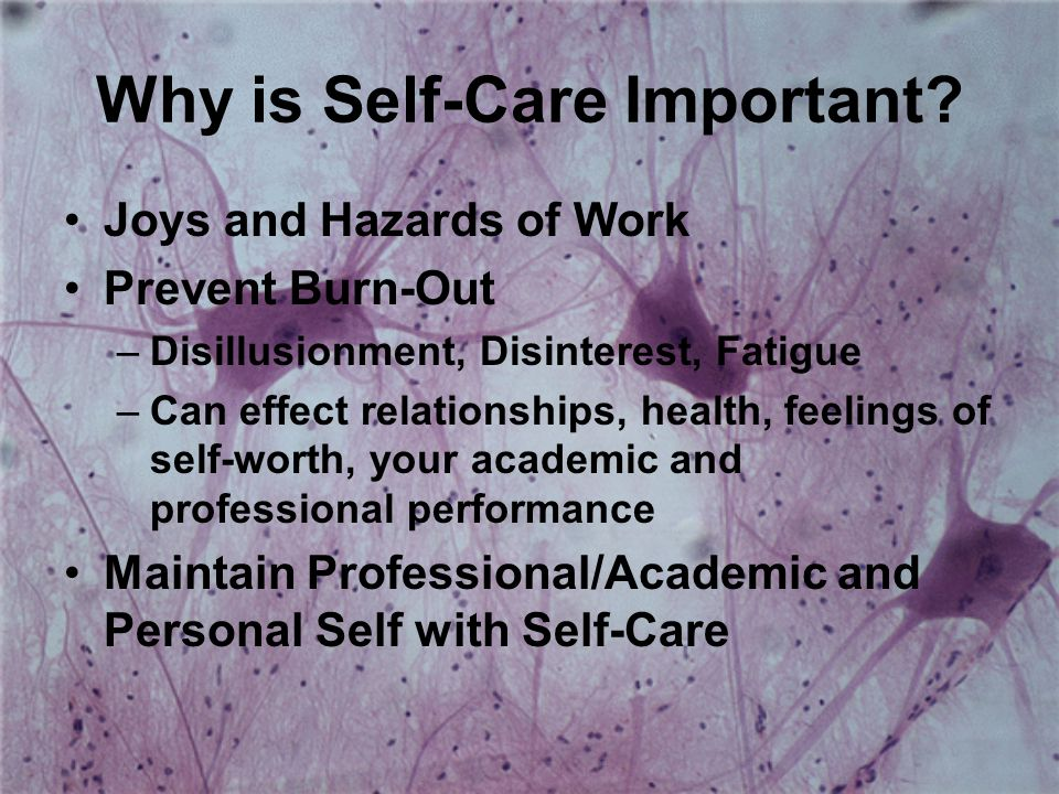 Why is Self-Care Important.