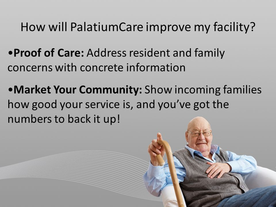 How will PalatiumCare improve my facility.