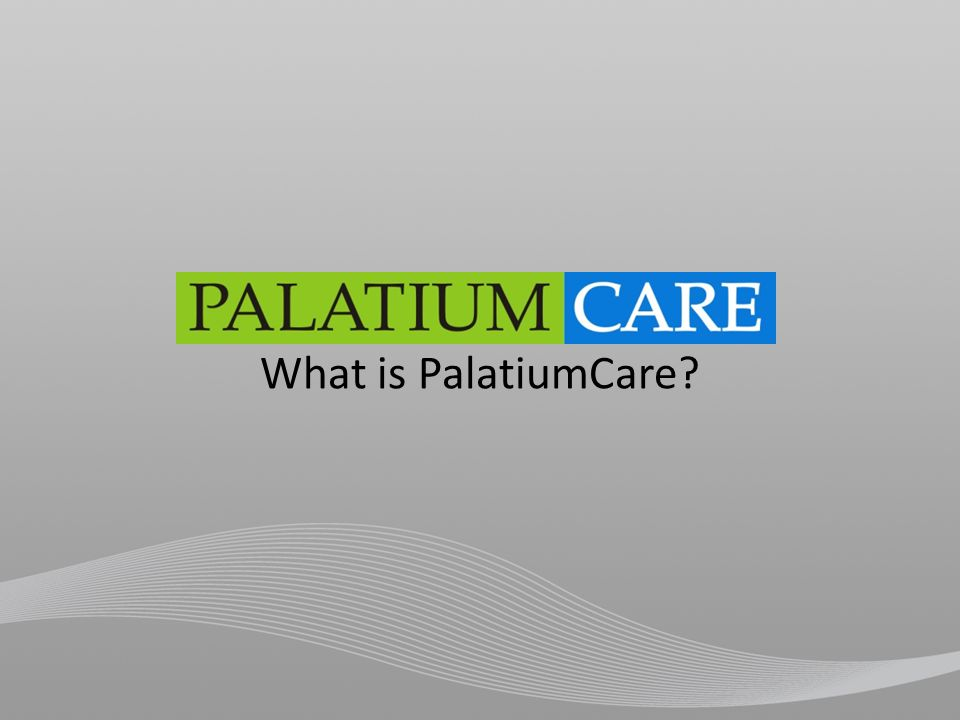 What is PalatiumCare