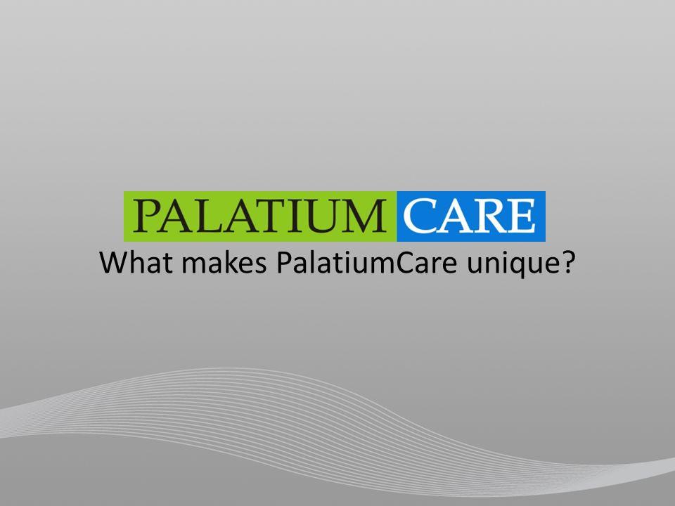 What makes PalatiumCare unique