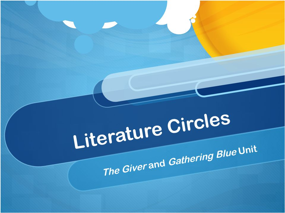 Literature Circles The Giver and Gathering Blue Unit