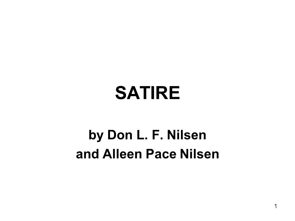 1 SATIRE by Don L. F. Nilsen and Alleen Pace Nilsen