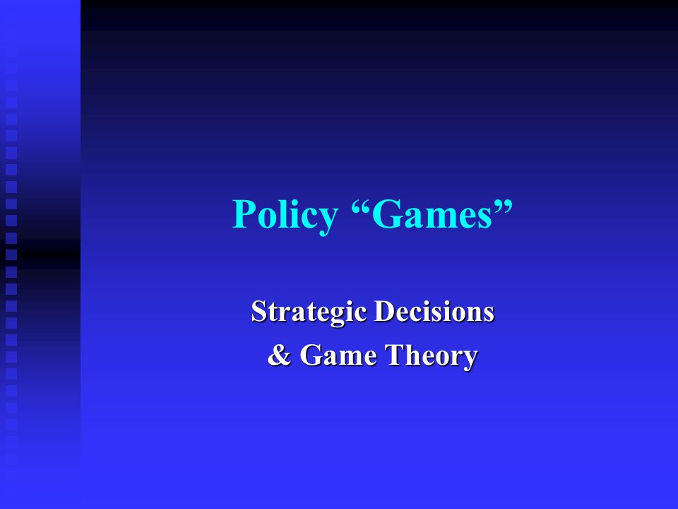 2 Outline Defining strategic games Defining strategic games Considering some common examples of strategic games in policy settings Considering some common examples of strategic games in policy settings Working through solution concepts and mechanics Working through solution concepts and mechanics  Simultaneous games  Sequential games Understanding and countering strategic moves Understanding and countering strategic moves Advantages and disadvantages of going first Advantages and disadvantages of going first Bargaining games & experimental outcomes Bargaining games & experimental outcomes