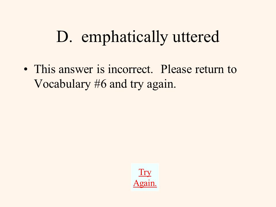 C. temporarily replaced This answer is incorrect.
