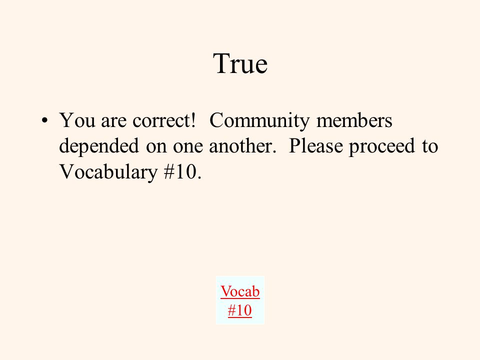 This answer is incorrect. Please return to Vocabulary #9 and try again. Try Again.