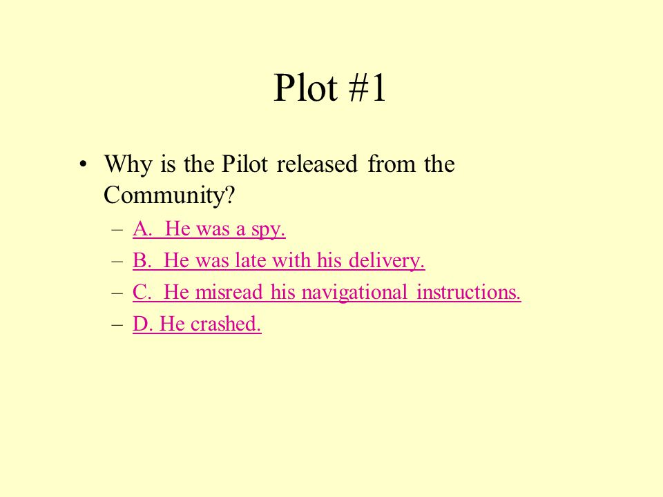 The Giver Plot Please answer each question in this category.