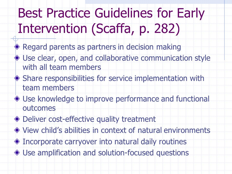 Best Practice Guidelines for Early Intervention (Scaffa, p.