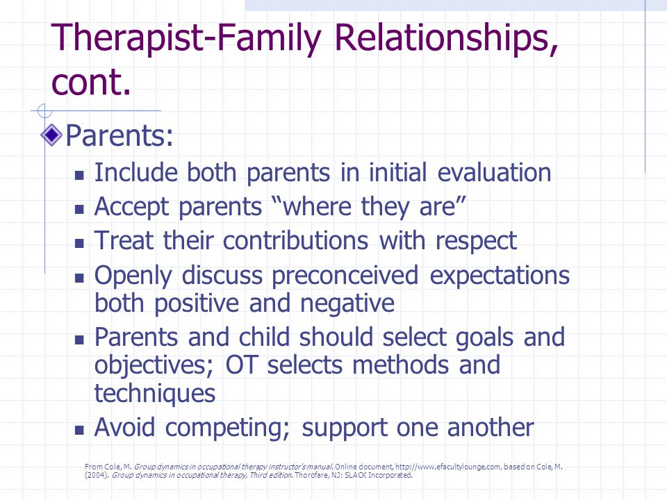 Therapist-Family Relationships, cont.