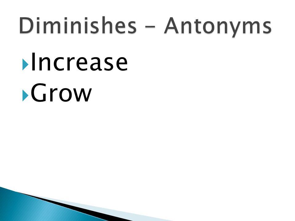  Increase  Grow