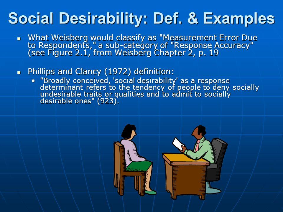 References, Cont'd Phillips, Derek L.and Clancy, Kevin J.: 1972.