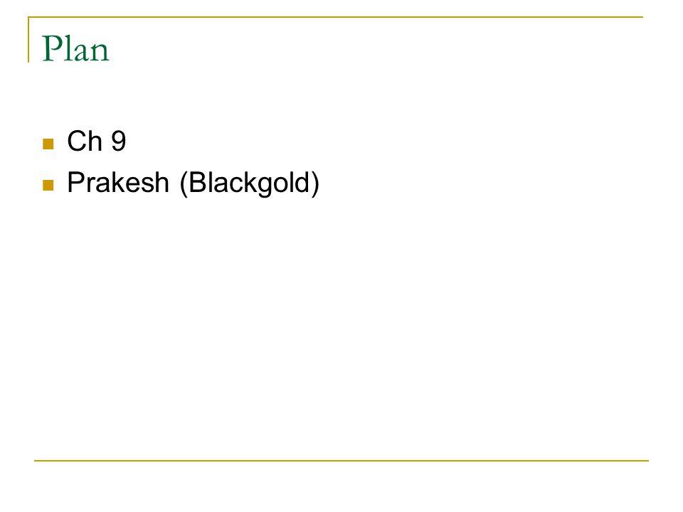 Plan Ch 9 Prakesh (Blackgold)
