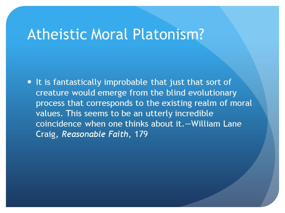 Atheistic Moral Platonism.