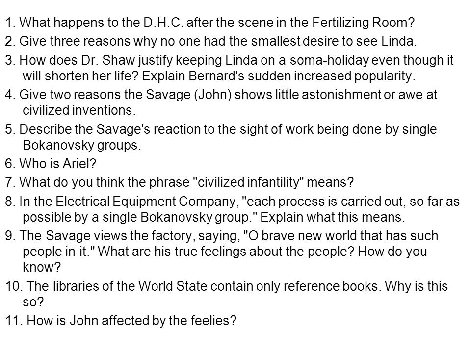 1.What happens to the D.H.C. after the scene in the Fertilizing Room.