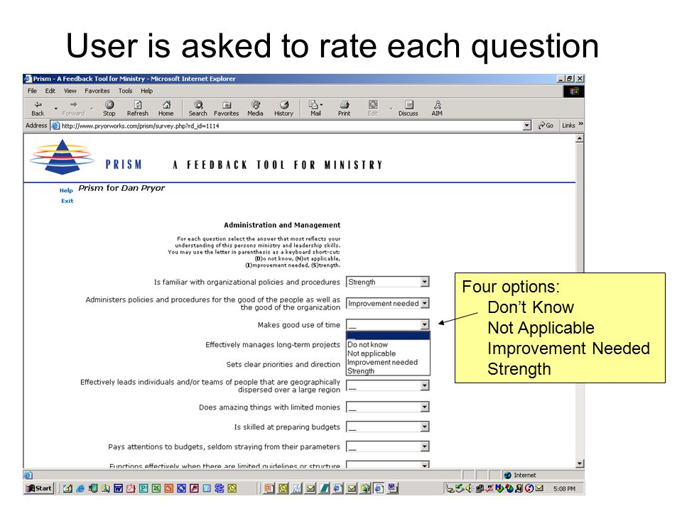 NACBA Press® Phill Martin User is asked to rate each question Four options: Don't Know Not Applicable Improvement Needed Strength