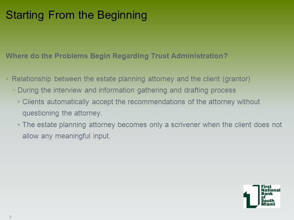 Where do the Problems Begin Regarding Trust Administration.