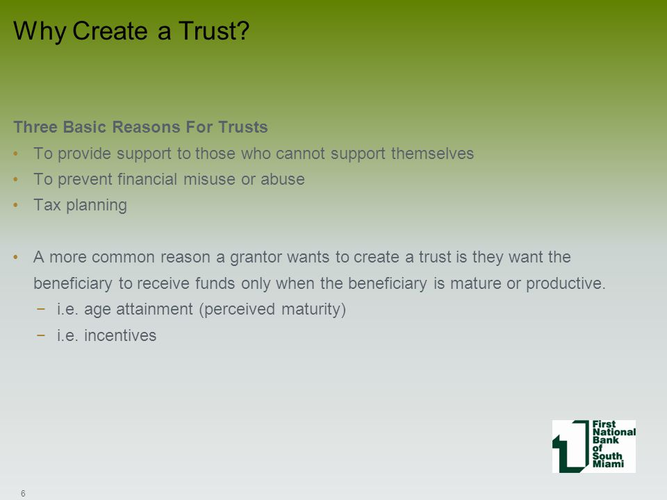 When deciding whether to accept a Trust What is the size of the assets that will fund the trust(s).