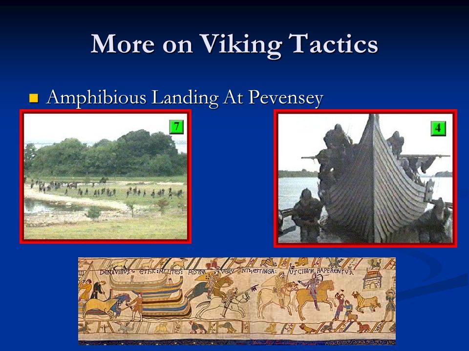 More on Viking Tactics Amphibious Landing At Pevensey Amphibious Landing At Pevensey