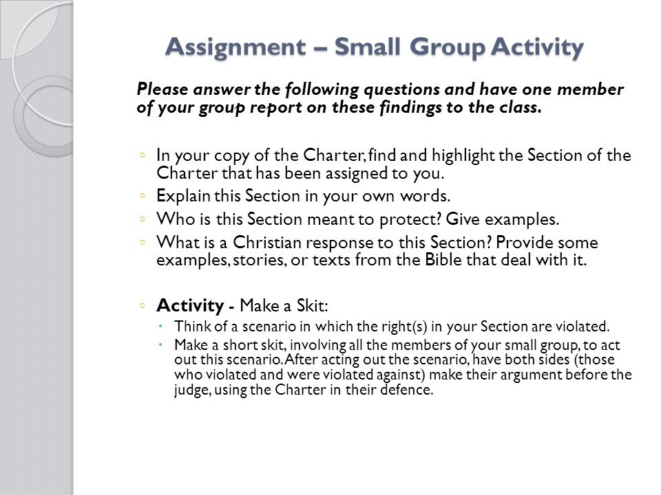 Assignment – Small Group Activity Please answer the following questions and have one member of your group report on these findings to the class.