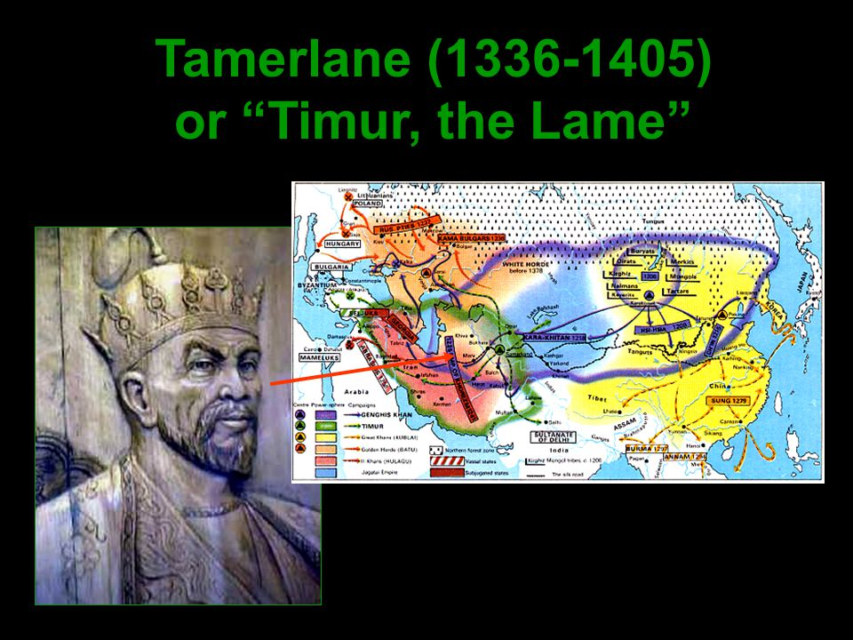 "Tamerlane (1336-1405) or ""Timur, the Lame"""