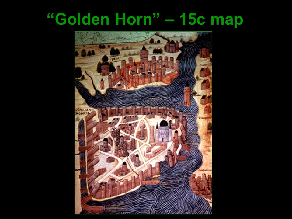 """Golden Horn"" – 15c map"