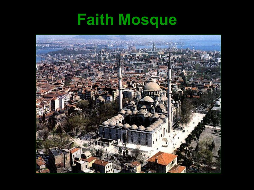 Faith Mosque
